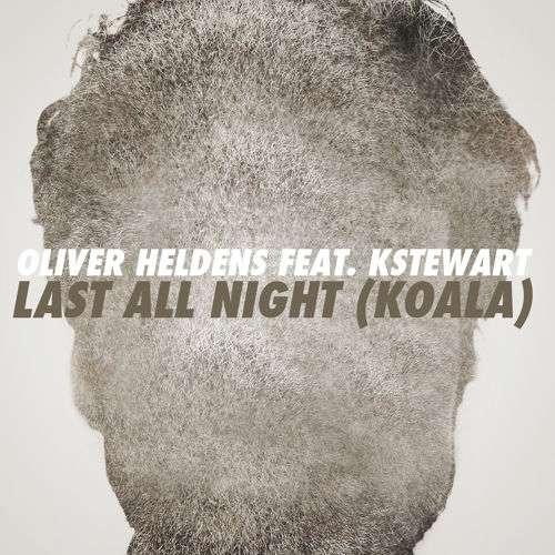 Oliver Heldens - Last All Night (Koala) feat. KStewart by FFRR