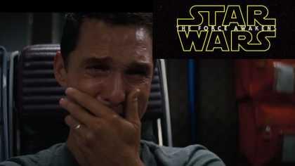 Matthew Mcconaughey's reaction to 'Star Wars: The Force Awakens' teaser trailer #2