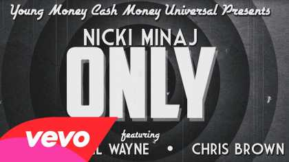 Nicki Minaj - Only (Lyric) ft. Drake, Lil Wayne, Chris Brown
