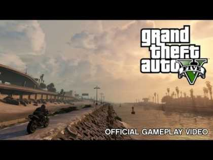 #Gaming: New Grand Theft Auto V: Official Gameplay Video